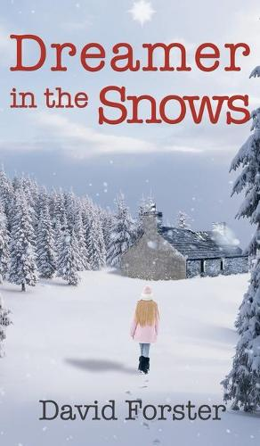 Dreamer in the Snows (Hardback)