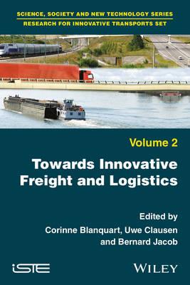Towards Innovative Freight and Logistics (Hardback)