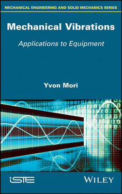 Mechanical Vibrations: Applications to Equipment (Hardback)