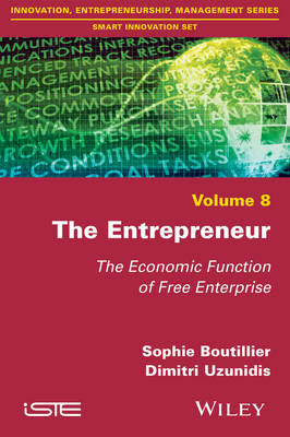 The Entrepreneur: The Economic Function of Free Enterprise (Paperback)