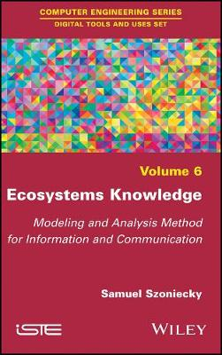 Ecosystems Knowledge: Modeling and Analysis Method for Information and Communication (Hardback)