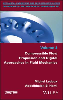Compressible Flow Propulsion and Digital Approaches in Fluid Mechanics (Hardback)