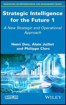 Strategic Intelligence for the Future 1: A New Strategic and Operational Approach (Hardback)