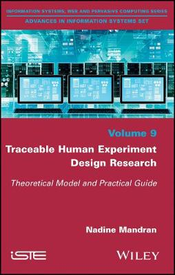 Traceable Human Experiment Design Research: Theoretical Model and Practical Guide (Hardback)