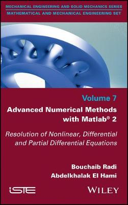 Advanced Numerical Methods with Matlab 2: Resolution of Nonlinear, Differential and Partial Differential Equations (Hardback)