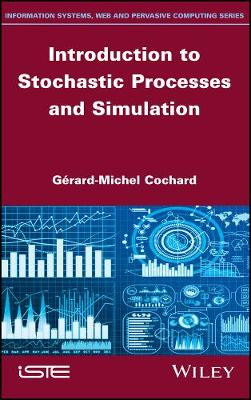Introduction to Stochastic Processes and Simulation (Hardback)