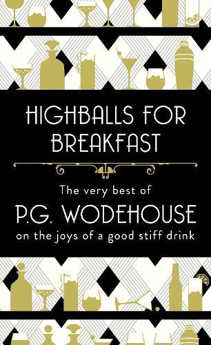 Highballs for Breakfast (Hardback)