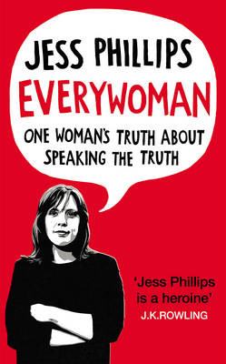 Everywoman: One Woman's Truth About Speaking the Truth (Hardback)