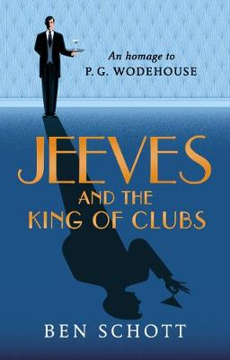 Jeeves and the King of Clubs (Hardback)