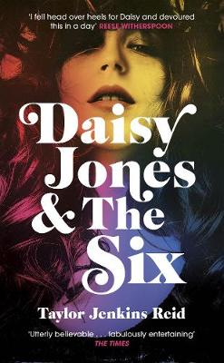 Daisy Jones and The Six (Hardback)