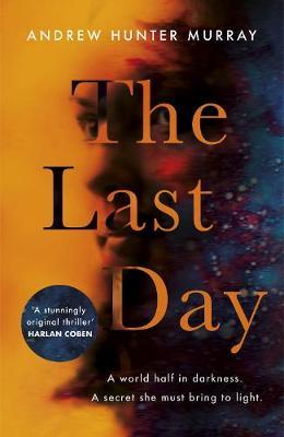 The Last Day (Hardback)