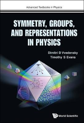Symmetry, Groups, And Representations In Physics - Advanced Textbooks in Physics (Hardback)