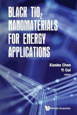 Black Tio2 Nanomaterials For Energy Applications (Hardback)