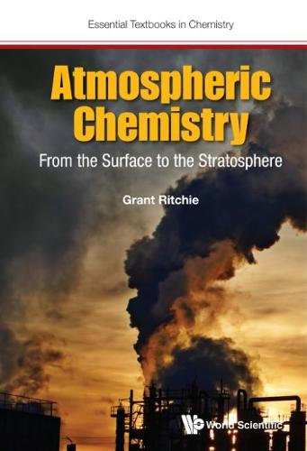 Atmospheric Chemistry: From The Surface To The Stratosphere - Essential Textbooks in Chemistry (Paperback)