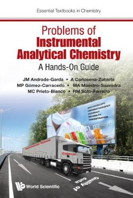 Problems Of Instrumental Analytical Chemistry: A Hands-on Guide - Essential Textbooks in Chemistry (Paperback)