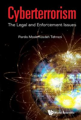 Cyberterrorism: The Legal And Enforcement Issues (Hardback)