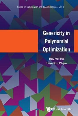 Genericity In Polynomial Optimization - Series On Optimization And Its Applications 3 (Hardback)