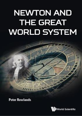 Newton And The Great World System (Hardback)