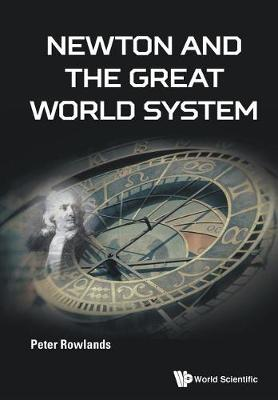 Newton And The Great World System (Paperback)