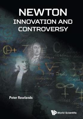 Newton - Innovation And Controversy (Paperback)