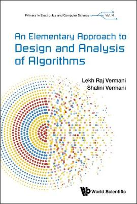 Elementary Approach To Design And Analysis Of Algorithms, An - Primers In Electronics And Computer Science 4 (Hardback)