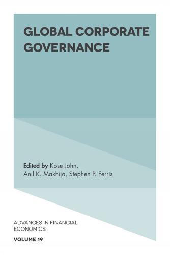 Global Corporate Governance - Advances in Financial Economics 19 (Hardback)