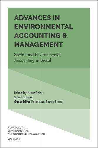 Advances in Environmental Accounting & Management: Social and Environmental Accounting in Brazil - Advances in Environmental Accounting & Management 6 (Hardback)