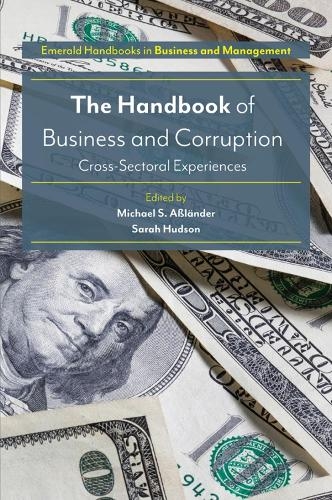 The Handbook of Business and Corruption: Cross-Sectoral Experiences (Hardback)