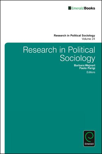 On the Cross Road of Polity, Political Elites and Mobilization - Research in Political Sociology 24 (Hardback)