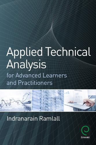 Applied Technical Analysis for Advanced Learners and Practitioners (Hardback)