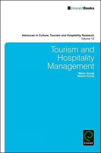 Tourism and Hospitality Management - Advances in Culture, Tourism and Hospitality Research 12 (Hardback)