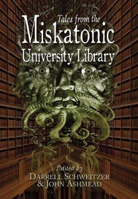 Tales from the Miskatonic University Library (Hardback)