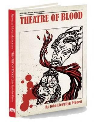 Theatre of Blood - Midnight Movie Monographs 1 (Hardback)