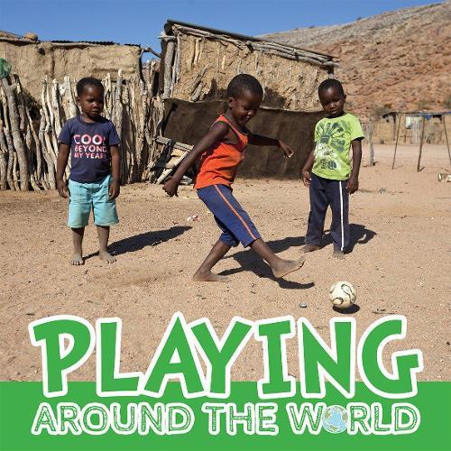 Playing Around the World (Hardback)