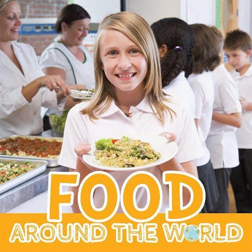 Food - Around The World (Hardback)