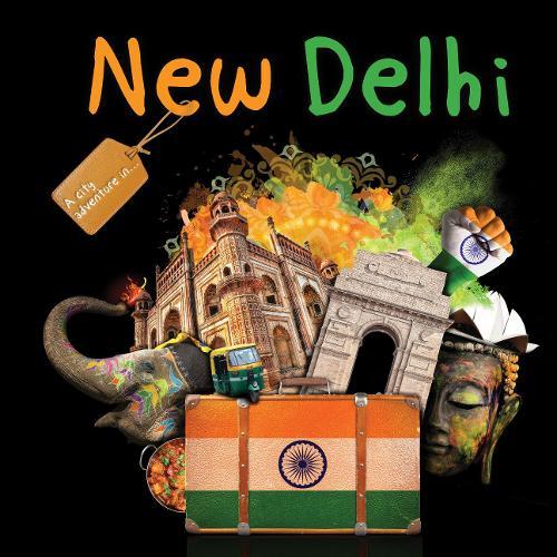New Delhi - A City Adventure In (Hardback)