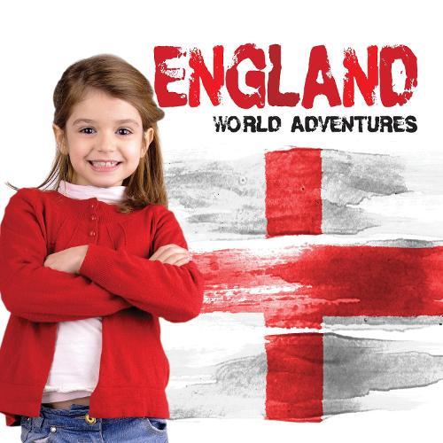 England - World Adventures (Hardback)