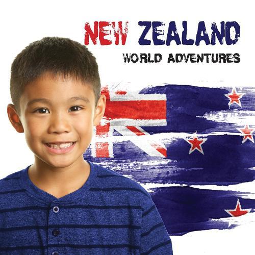 New Zealand - World Adventures (Hardback)