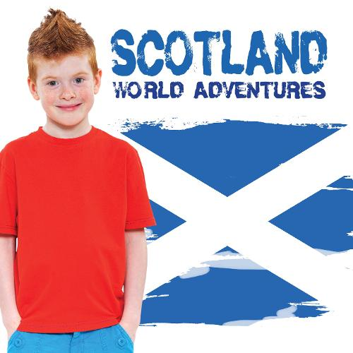 Scotland - World Adventures (Hardback)