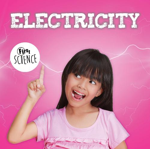 Electricity - First Science (Hardback)