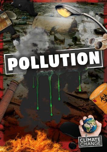 Pollution - Climate Change (Hardback)
