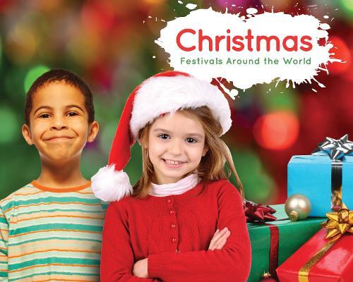 Christmas - Festivals Around the World (Hardback)