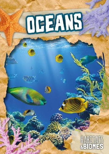 Oceans - Habitats and Biomes (Hardback)