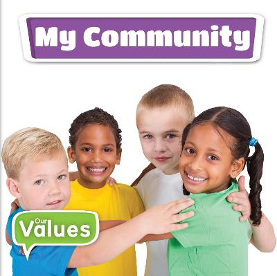 My Community - Our Values (Hardback)