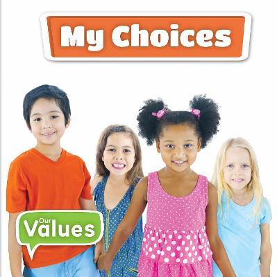 My Choices - Our Value (Hardback)