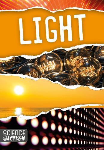 Light - Science in Action (Hardback)