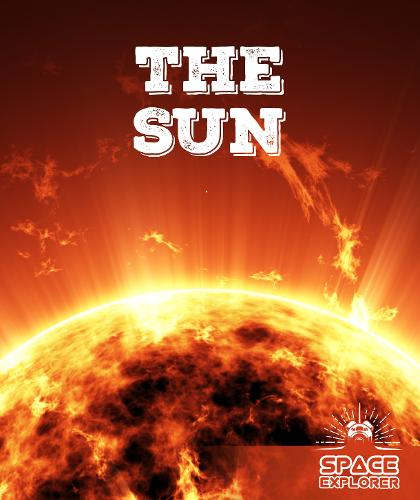 The Sun - Space Explorer (Hardback)