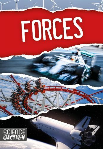 Forces - Science in Action (Hardback)