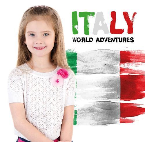 Italy - World Adventures (Hardback)