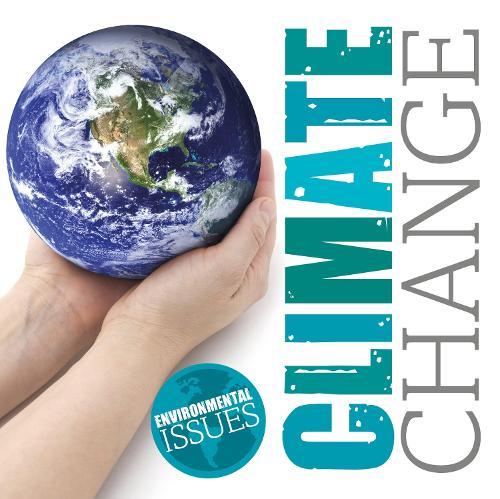 Climate Change - Environmental Issues (Hardback)